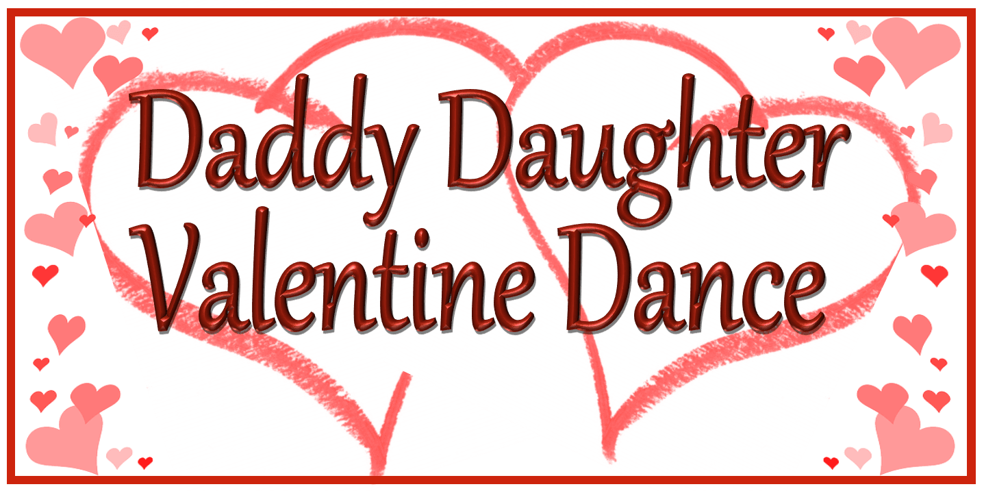 daddy and daughter valentines day dance - Valentines Day Daughter